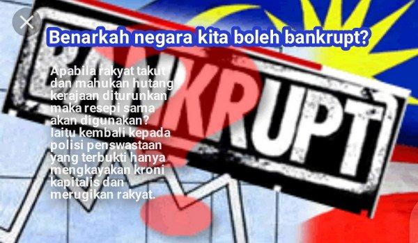 Benarkah negara kita boleh bankrupt?