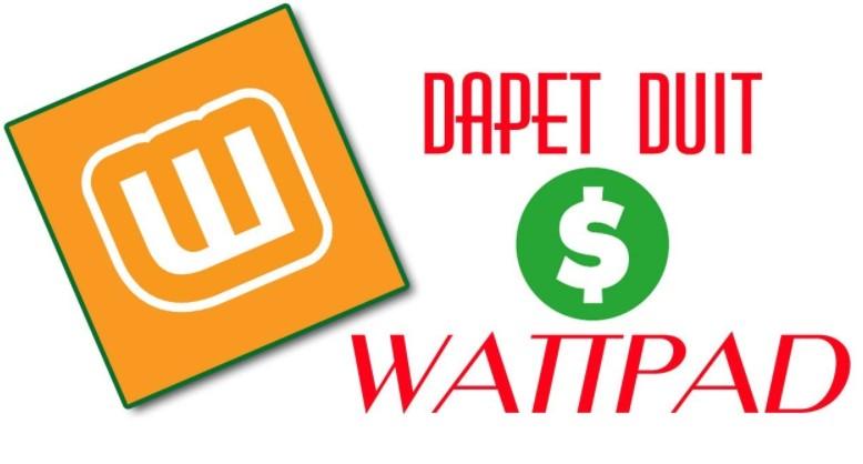 Cara Mendapatkan Uang dari Wattpad