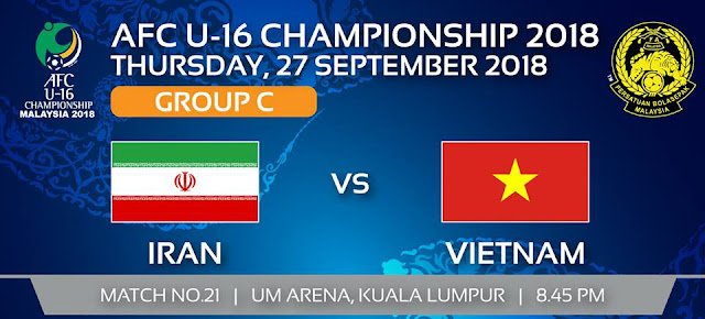 Live Streaming Iran vs Vietnam AFC U16 27.9.2018
