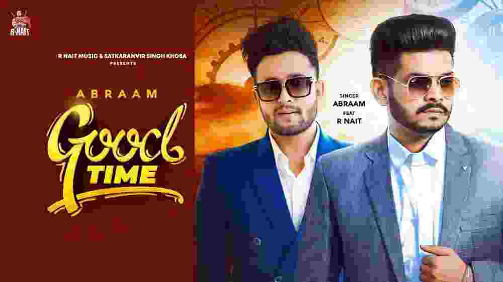 Good Time Lyrics- Abraam