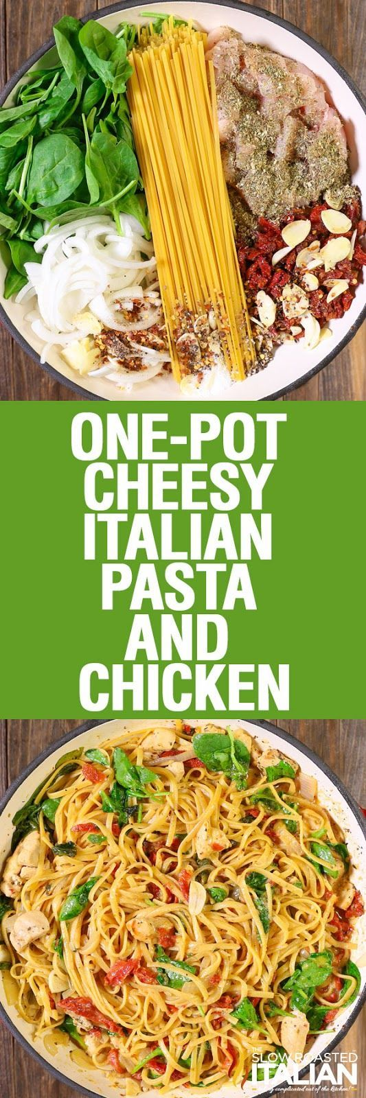 ONE-POT CHEESY ITALIAN PASTA AND CHICKEN