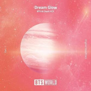 BTS & Charli XCX - Dream Glow Mp3