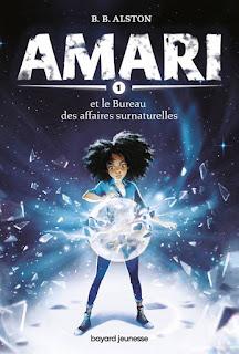 Amari et le bureau des affaires surnaturelles de B.B Alston