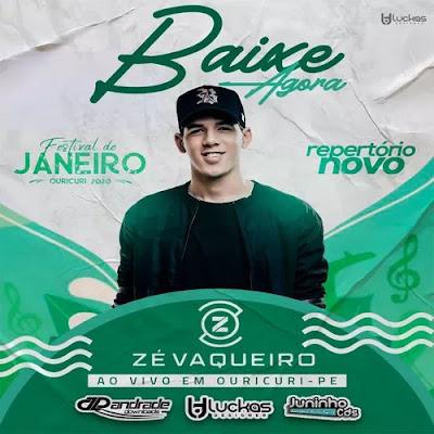 Zé Vaqueiro - Ouricuri - PE - Janeiro - 2020 - Repertório Novo