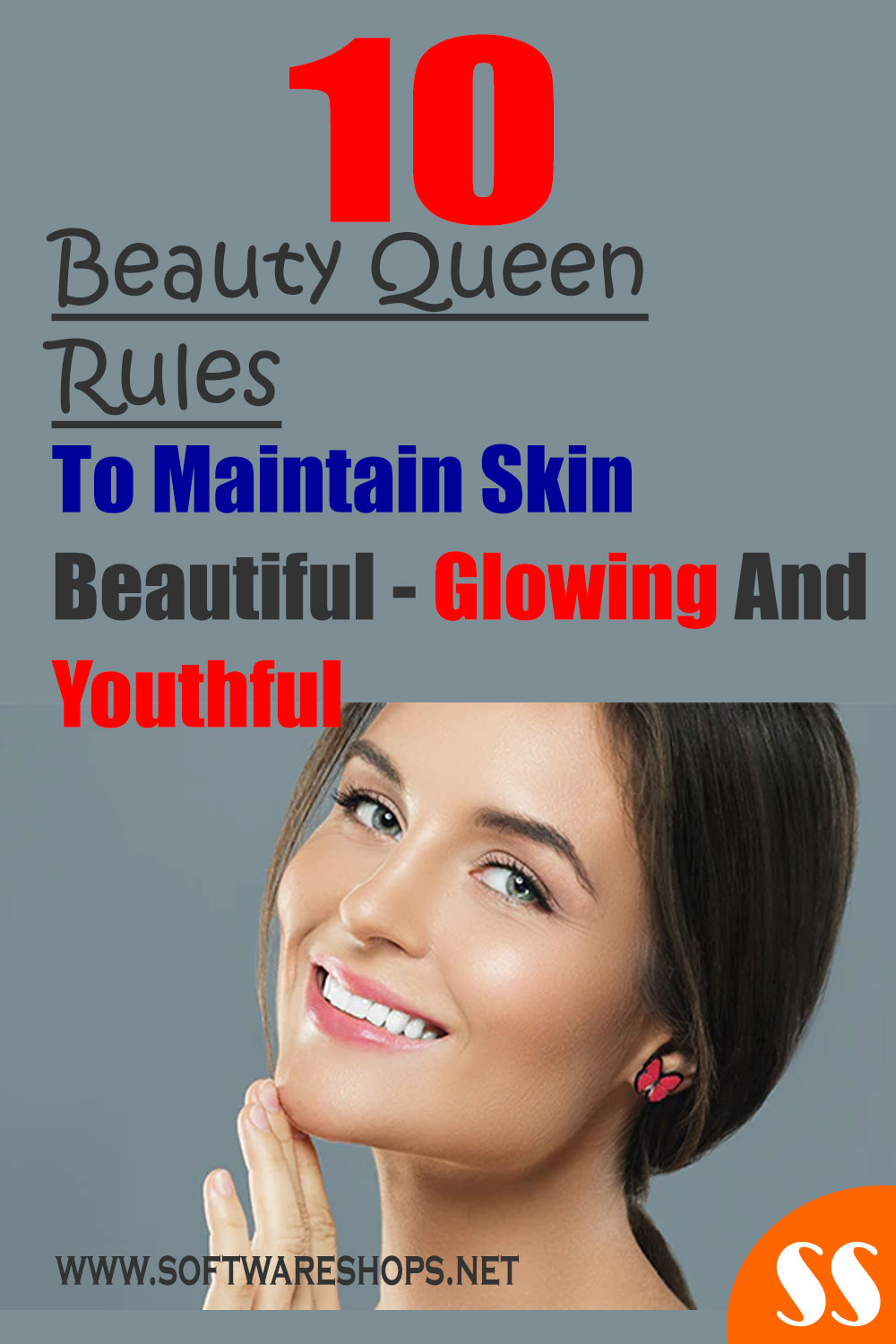 10 Beauty Queen Rules To Maintain Skin Beautiful
