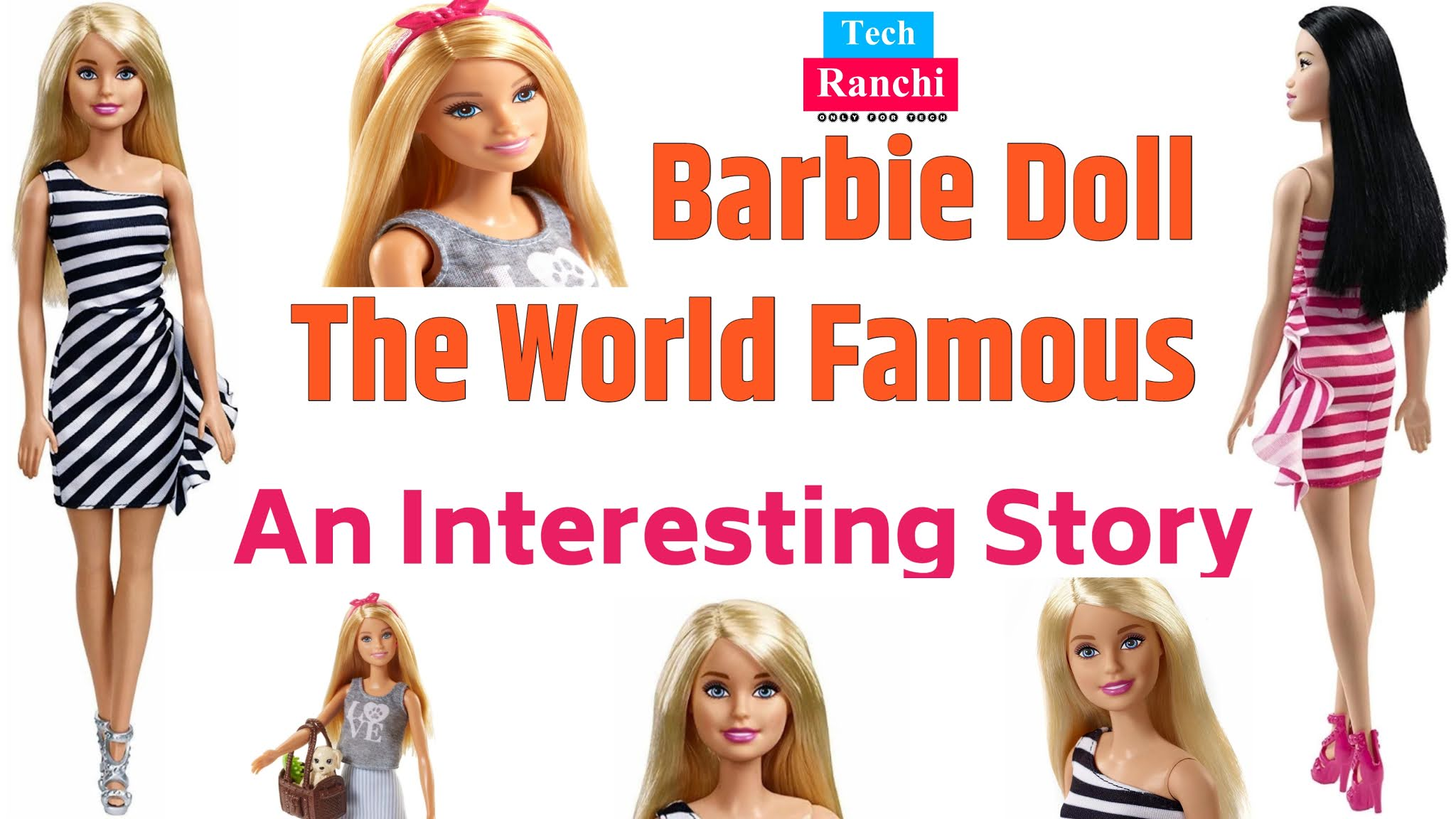 World Famous Popular Doll,tech,Barbie Doll,Barbie Doll World Famous Doll,Techranchi,Barbie,