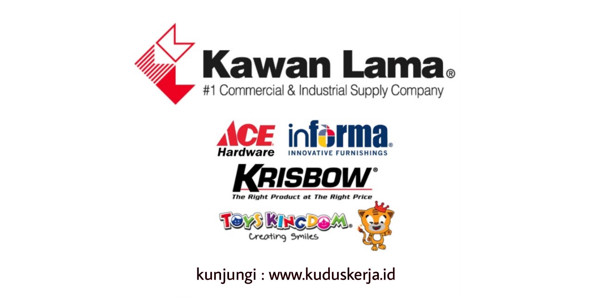 Kawan Lama Group (Ace Hardware, Informa Furnishing dan Chatime) Membuka Lowongan Kerja di Cabang Kudus Untuk Posisi Sebagai Berikut Sales Supervisor, Sales / Pramuniaga, Kasir, & Teknisi Listrik / Bangunan