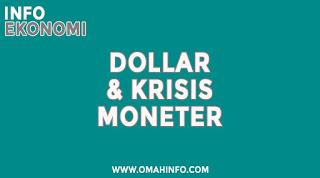 Sejarah Dollar dan Krisis Moneter Serta Bangkitnya Rupiah Saat Krisis
