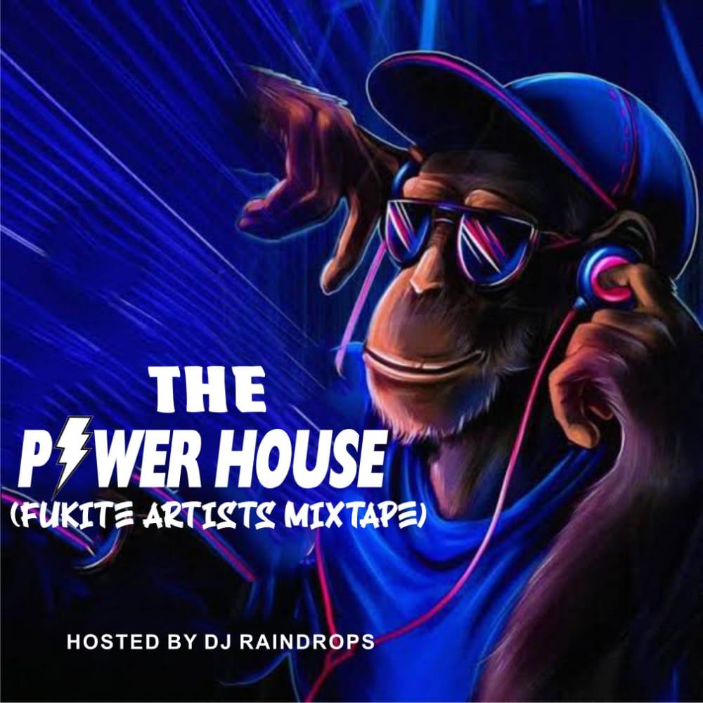 [Mixtape] DJ Raindrops - The Power House (Fukite Mixtape) #Arewapublisize