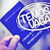 EMPREGOS| Funtrab oferece 317 vagas em Campo Grande nesta terça-feira (12)