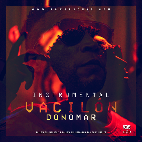 https://www.pow3rsound.com/2019/09/instrumental-don-omar-vacilon.html