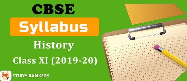 CBSE Class 11 History Syllabus 2019-20