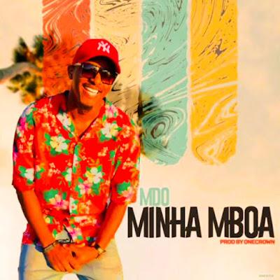 MDO - Minha Mboa [DOWNLOAD] [KIZOMBA/ZOUK]
