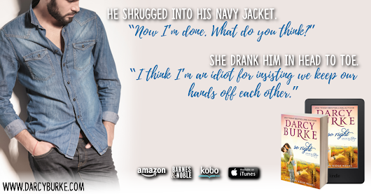 So Right by Darcy Burke ❤️ Book Tour & Giveaway ❤️ (Contemporary Romance)