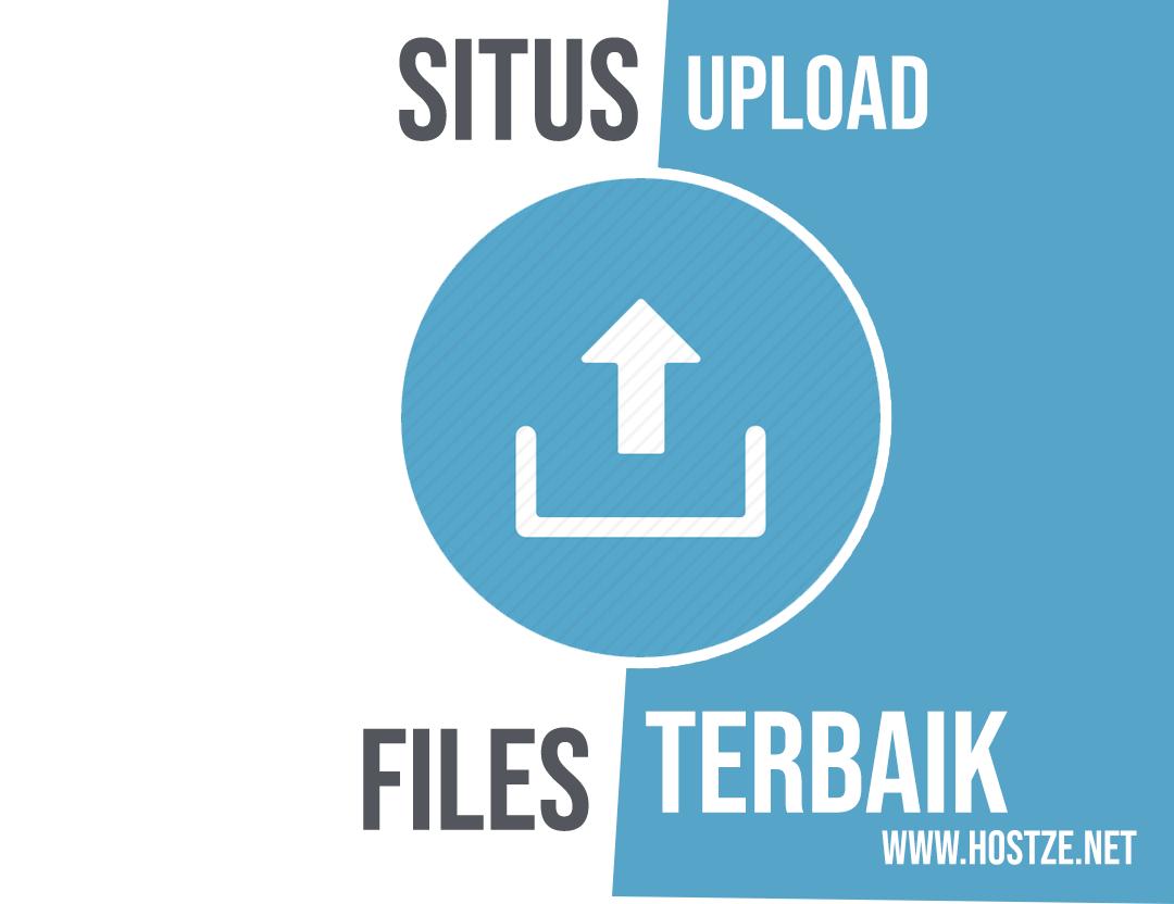 Rekomendasi Situs Upload File Terbaik Untuk Mendapatkan Uang! - Hostze