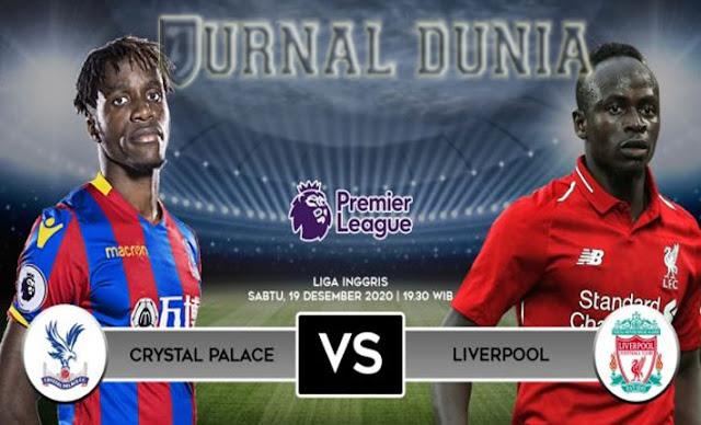 Prediksi Crystal Palace vs Liverpool , Sabtu 19 Desember 2020 Pukul 19.30 WIB