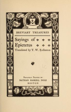 Sayings of Epictetus 1904 By  Thomas William Rolleston