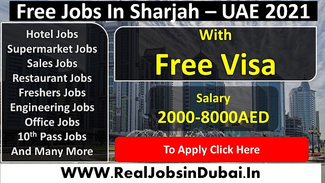 Latest Jobs In Sharjah UAE 2021
