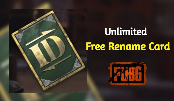 How to Get Rename Card in PUBG Mobile Everyday For Free