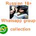 Russian 18+ whatsapp group links