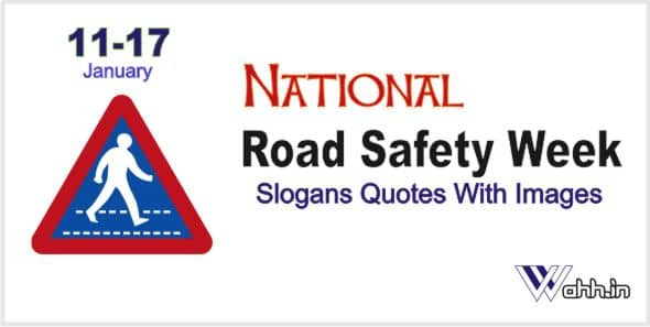 National Road Safety Week Slogans With Images