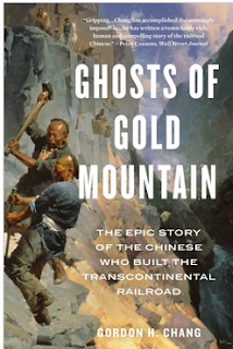 what i m reading: ghosts of gold mountain, the epic story of the chinese who built the transcontinental railroad