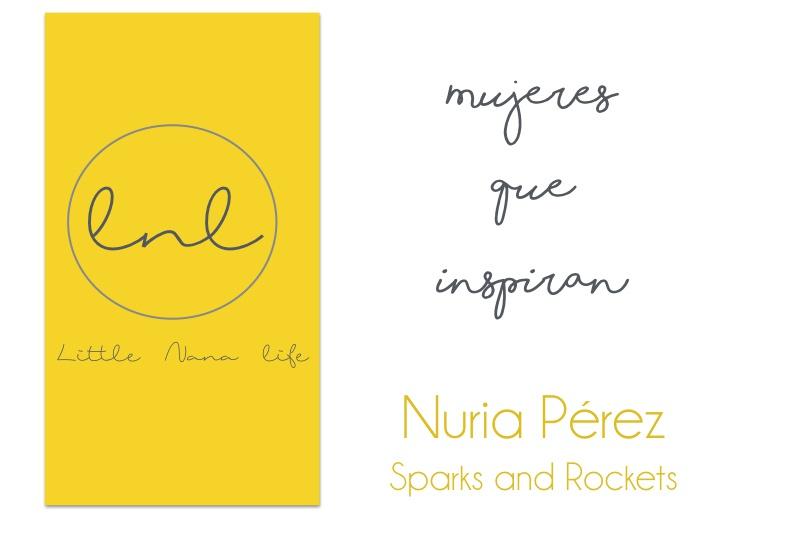 Mujeres que inspiran. Nuria Pérez Sparks and Rockets.