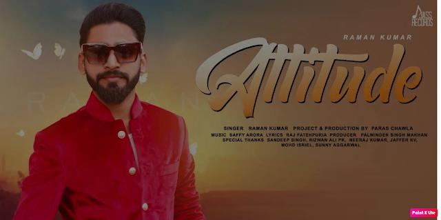Attitude Lyrics -Raman Kumar    The Lyrics House