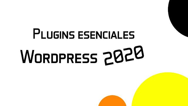 5 plugins esenciales para tu Wordpress