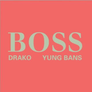 New Music: Drako And Yung Bans – Boss