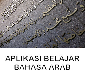 Aplikasi Untuk Belajar Bahasa Arab Terbaik
