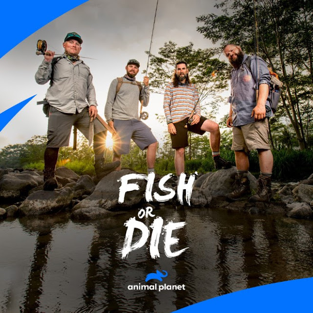 Television: Fish or Die  Premiers Sunday 4-21-2019 10 PM  ET