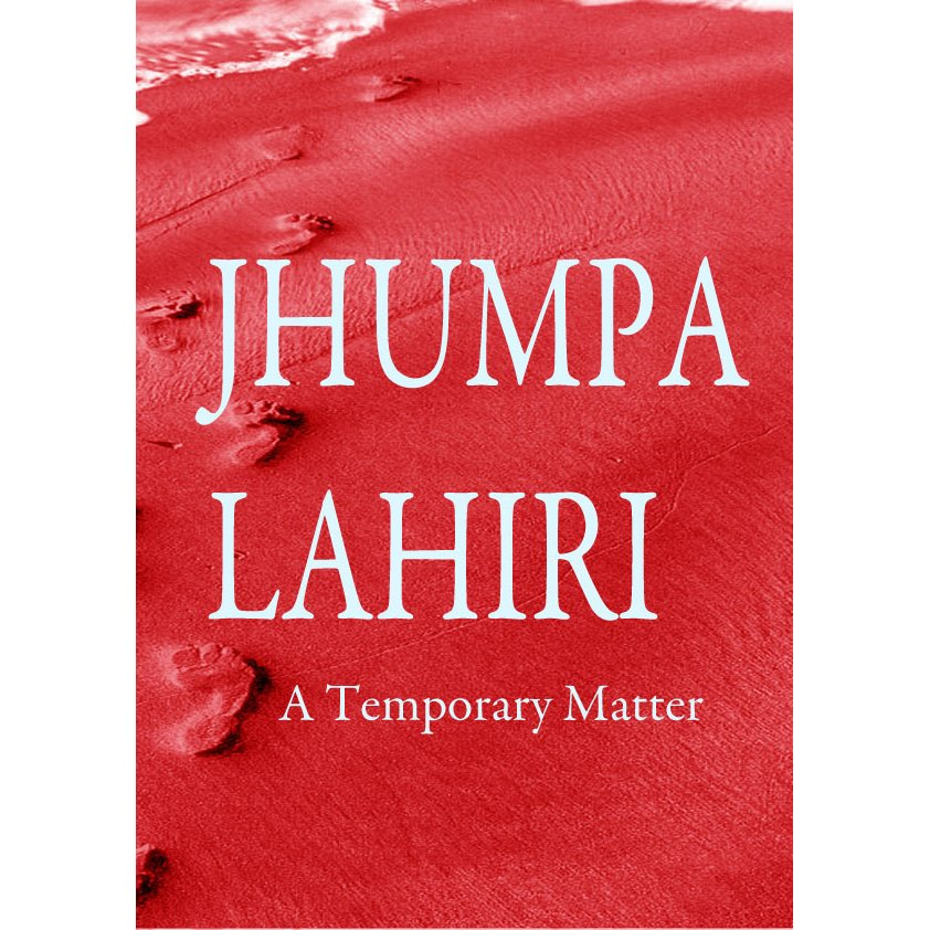 the fear in dealing problems in a temporary matter a short story by jhumpa lahiri 20092018 characters, and a full summary and analysis of each of the short stories  a biography of jhumpa lahiri  in a temporary matter.