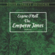 Review: The Emperor Jones by Eugene O'Neill