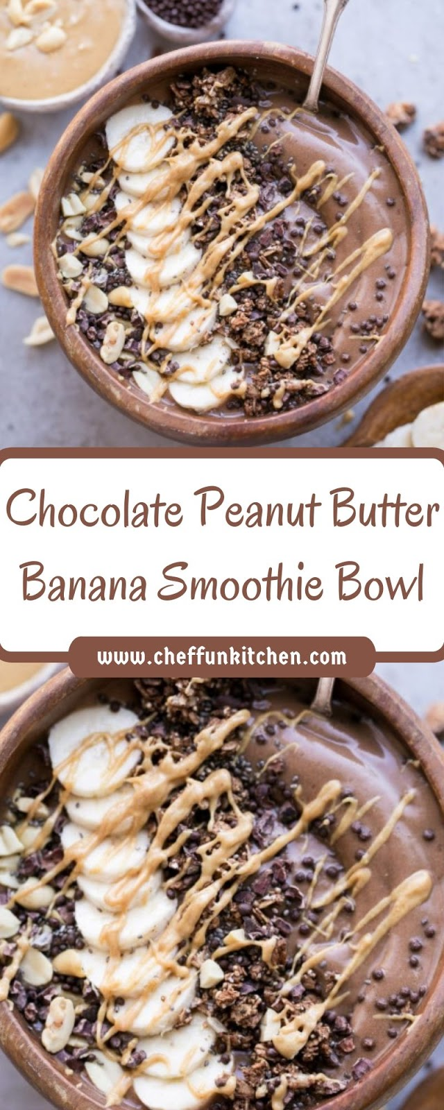 Chocolate Peanut Butter Banana Smoothie Bowl