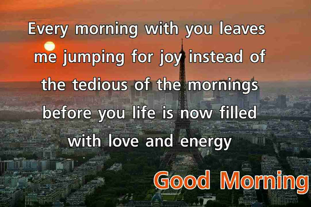 Good morning quotes pics