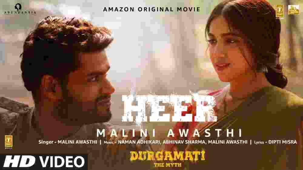 Heer Lyrics - Durgamati | Malini Awasthi