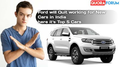 Ford's Top 5 Most Popular Cars in India [Ford Winding Up]