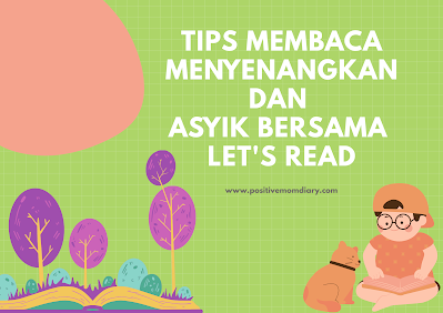 Tips Membaca Menyenangkan dan Asyik Bersama Let's Read