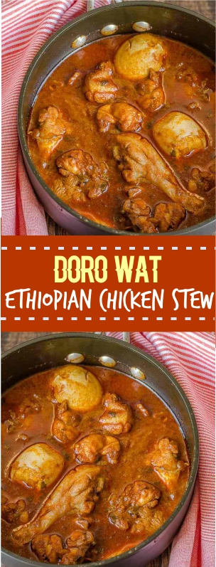 DORO WAT ~ ETHIOPIAN CHICKEN STEW