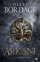 couverture du livre Arkane de Pierre Bordage