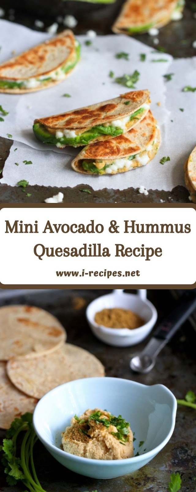 Mini Avocado & Hummus Quesadilla Recipe