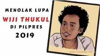 Menolak Lupa Widji Thukul Di Pilpres 2019