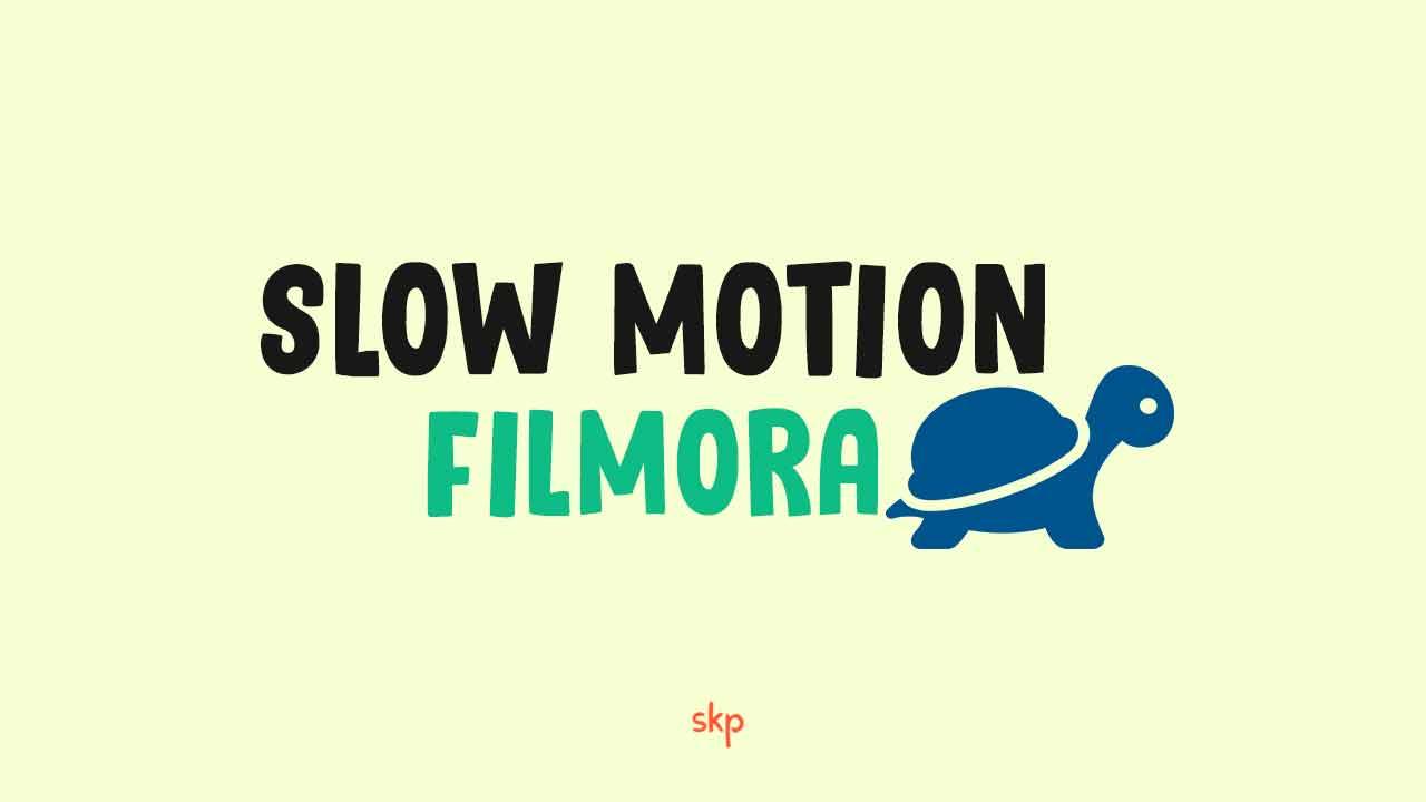 Cara Membuat Slow Motion di Filmora