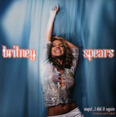 Britney Spears - Oops!...I Did It Again (Remixes And B-Sides) (2020) - Album Download, Itunes Cover, Official Cover, Album CD Cover Art, Tracklist, 320KBPS, Zip album