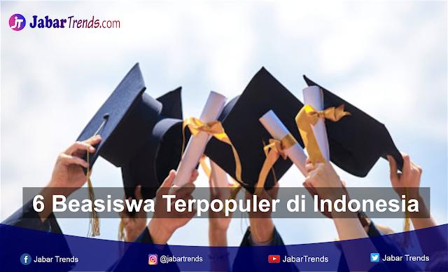 6 Beasiswa terpopuler di indonesia