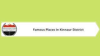 Famous Places In Kinnaur District