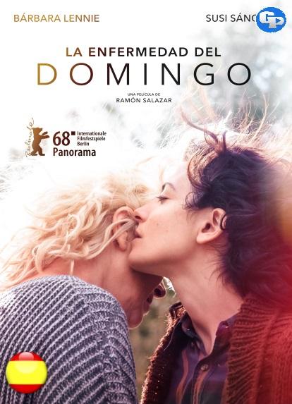 La Enfermedad Del Domingo (2018) HD 1080P ESPAÑOL