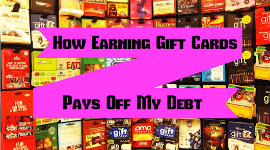 Earning My Two Cents: How Earning Gift Cards Pays off My Debt