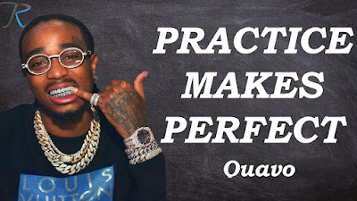 Quavo – Practice Makes Perfect Mp3 Free Download